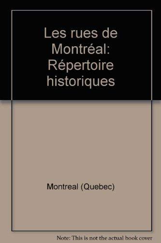 9782894151396: Les rues de Montréal: Répertoire historique (French Edition)