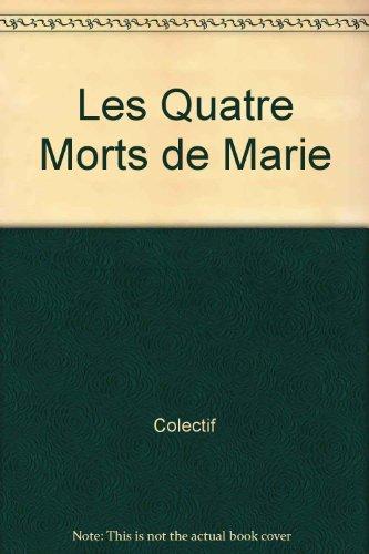 "Les quatre morts de Marie: Theatre (Collection ""Theatre"") (French Edition): Frechette, ..."