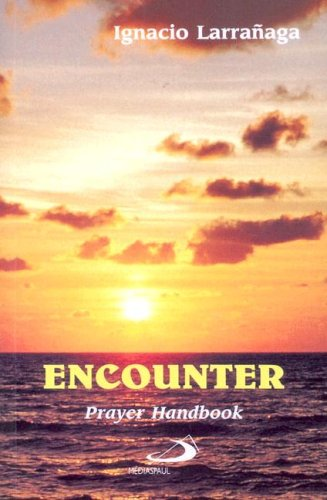 9782894201251: Encounter: Prayer Handbook