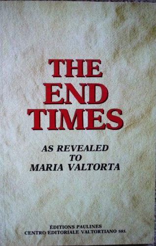 9782894202210: The End Times As Revealed to Maria Valtorta