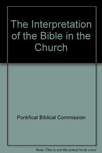 9782894202289: The Interpretation of the Bible in the Church