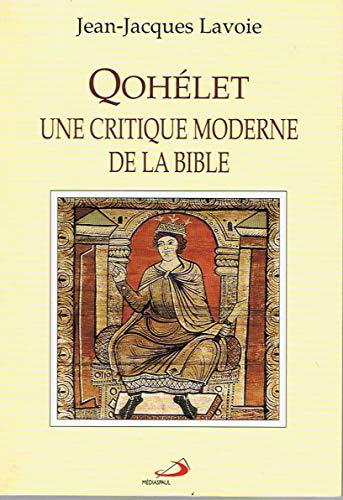 9782894203064: QOHELET UNE CRITIQUE MODERNE DE LA BIBLE