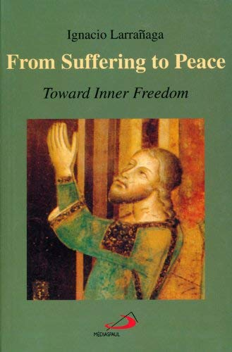 9782894203231: From Suffering to Peace: Toward Inner Freedom