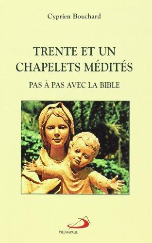9782894204467: Trente et un chapelets medites