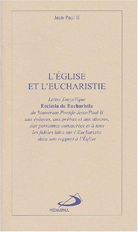 Résultats de recherche d'images pour «LETTRE ENCYCLIQUE ECCLESIA DE EUCHARISTIA»