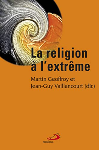 la religion à l'extrême: Martin Geoffroy
