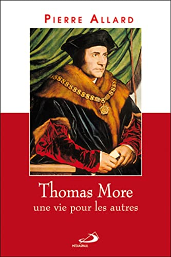 9782894208687: Thomas More : Une vie pour les autres
