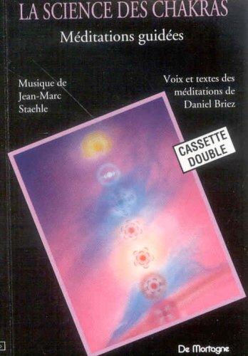 9782894210734: La science des chakras : Méditations guidées (coffret 2 cassettes)
