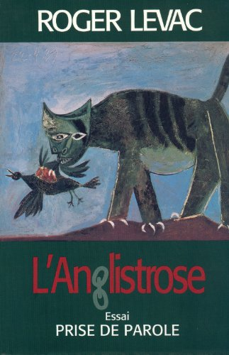 9782894230442: L'anglistrose: Essai (French Edition)