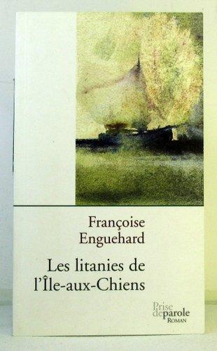 9782894231869: Litanies de l'Île-aux-chiens