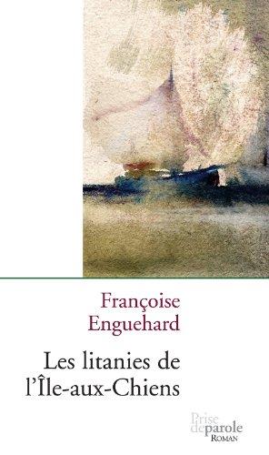 9782894232057: Litanies de l'Île-aux-Chiens (Les)