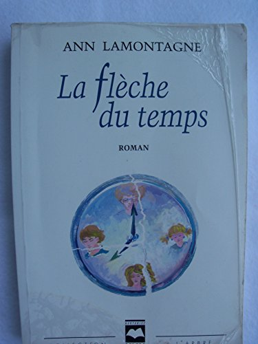 9782894280515: La flèche du temps: Roman (Collection L'arbre) (French Edition)