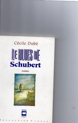 Le Blues de Schubert: Dube C