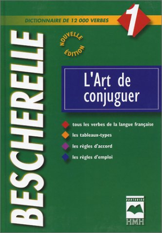 Art de Conjuguer (French Edition): Bescherelle