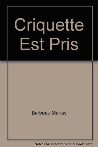 Criquette Est Pris Et Autrescontes # 36: Barbeau Marius