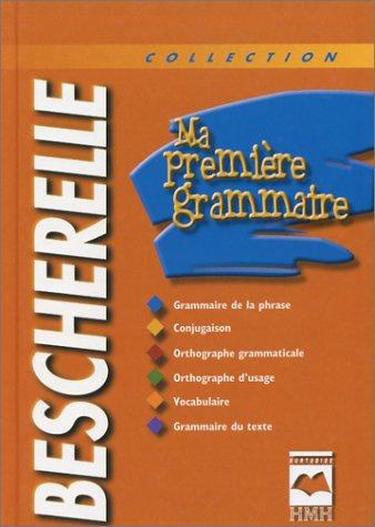 9782894284650: Ma Premiere Grammaire (Bescherelle) (French Edition)