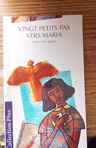 vingt petits pas vers maria (9782894285398) by Marie-Celie Agnant