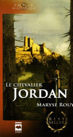 Le Chevalier Jordan: Maryse Rouy