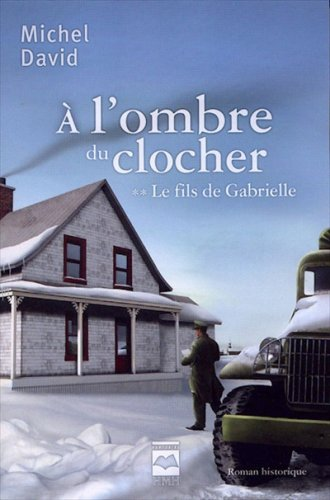 A l'Ombre du Clocher T 02 le: David Michel