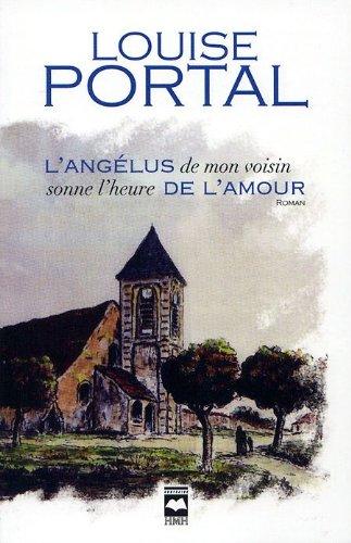 9782894289877: L Angelus de Mon Voisin Sonne l Heure de l Amour