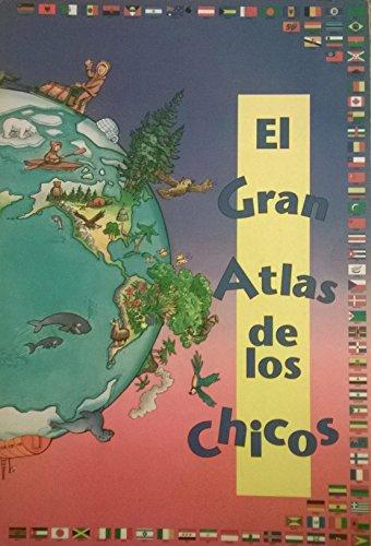 9782894290095: El Gran Atlas De Los Chicos