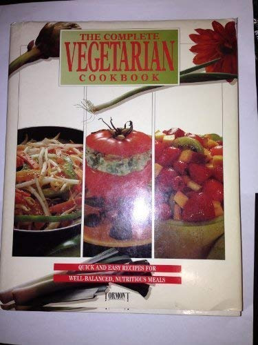 The Complete Vegetarian Cookbook