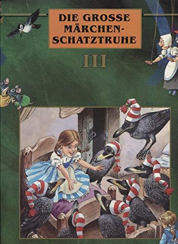 9782894292839: Die grosse Märchenschatztruhe III - Buch 1: Hänsel und Gretel & Die Sieben Raben