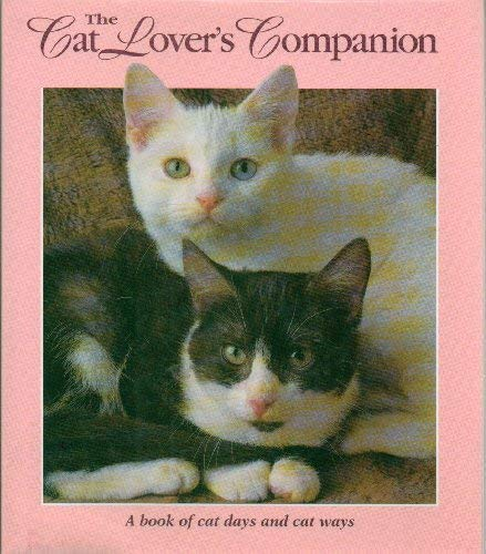 The Cat Lover's Companion: a Book of: MOORE, Joan