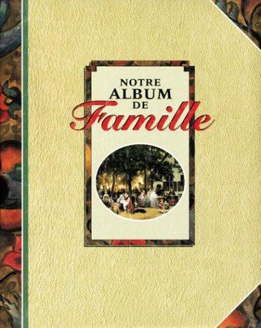 Notre album de famille by Collectif: Collectif