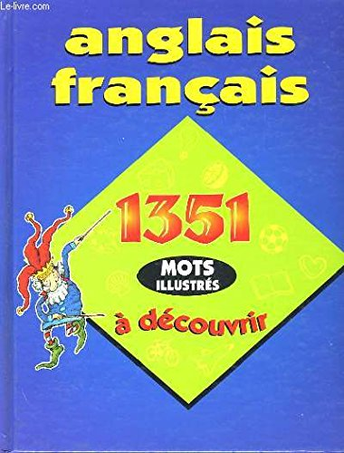 Anglais Francais, 1351 Mots Illustres a Decouvrir: Guiseppe Donghi, LeeAnn