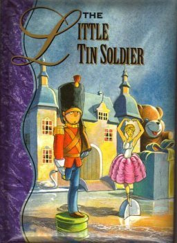 The Little Tin Soldier: Andersen, Hans Christian
