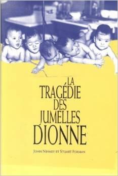 La tragédie des jumelles Dionne: John Nihmey et