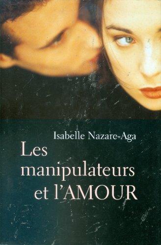 9782894304594: Les Manipulateurs et l'Amour