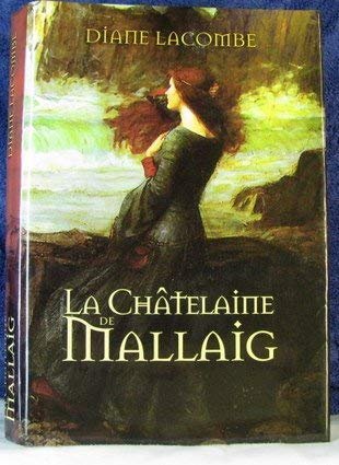 La Chatelaine de Mallaig: Diane Lacombe