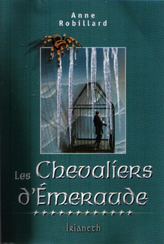 Les Chevaliers d'Emeraude: Irianeth (French Text): Anne Robillard