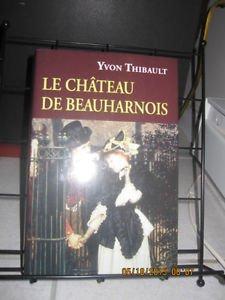 9782894309230: Le Chateau de Beauharnois
