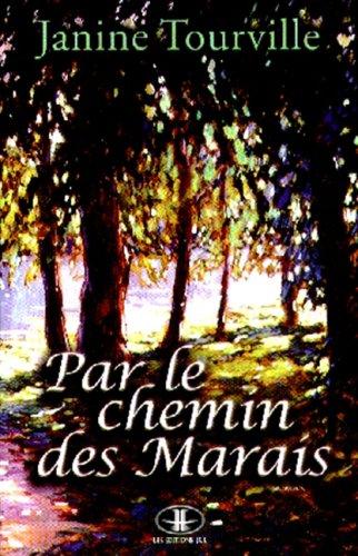 9782894312018: Par le Chemin des Marais