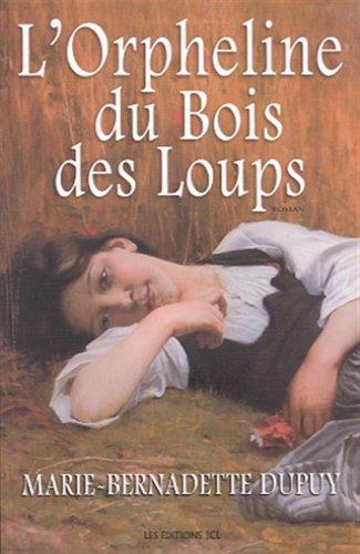 9782894312711: L'Orpheline Du Bois Del Loups