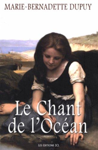 Le Chant de l'Océan: Dupuy, Marie-Bernadette