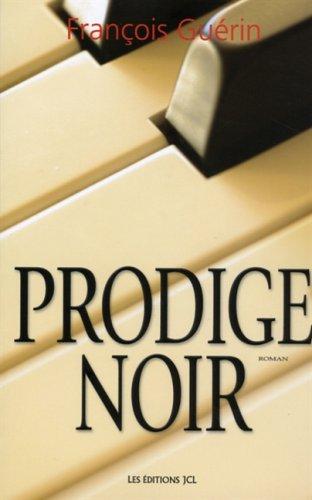 PRODIGE NOIR: Francois Guerin
