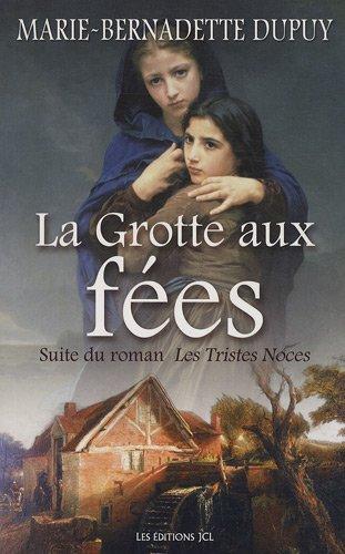 Le Moulin du loup - Tome 4: Dupuy, Marie-Bernadette