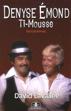 9782894314111: Denyse Émond - Ti-Mousse