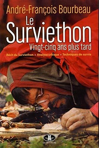 9782894314340: Le Surviethon, 25 Ans Plus Tard