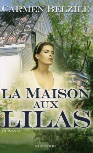 9782894314562: La Maison aux Lilas (French Edition)