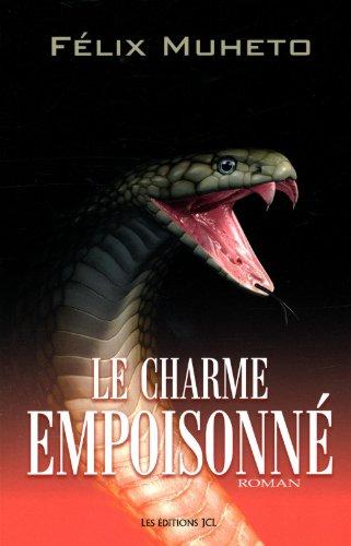 9782894314630: Le Charme Empoisonne