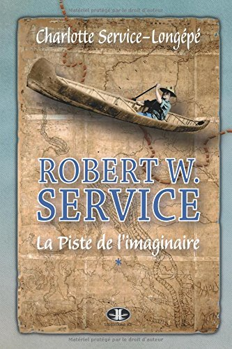 9782894315033: ROBERT W. SERVICE (French Edition)