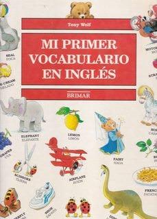 Mi Primer Vocabulario En Ingles: Tony Wolf