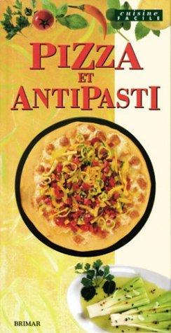 Pizza et antipasti (brimar): Collectif