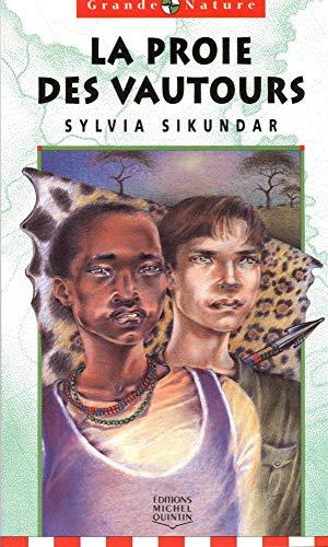 La Proie Des Vautours: Sikundar, Sylvia