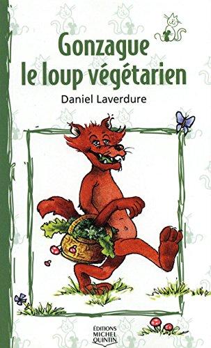 9782894351246: Gonzague le Loup Vegetarien - le Chat et la Souris (French Edition)